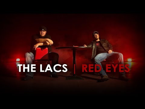 "The Lacs - ""Red Eyes"""