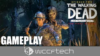 The Walking Dead: The Final Season Episode 2 Gameplay [PC]