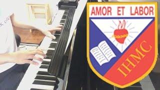 聖母無玷聖心書院 IHMC 校歌 - Immaculate Heart of Mary [Piano