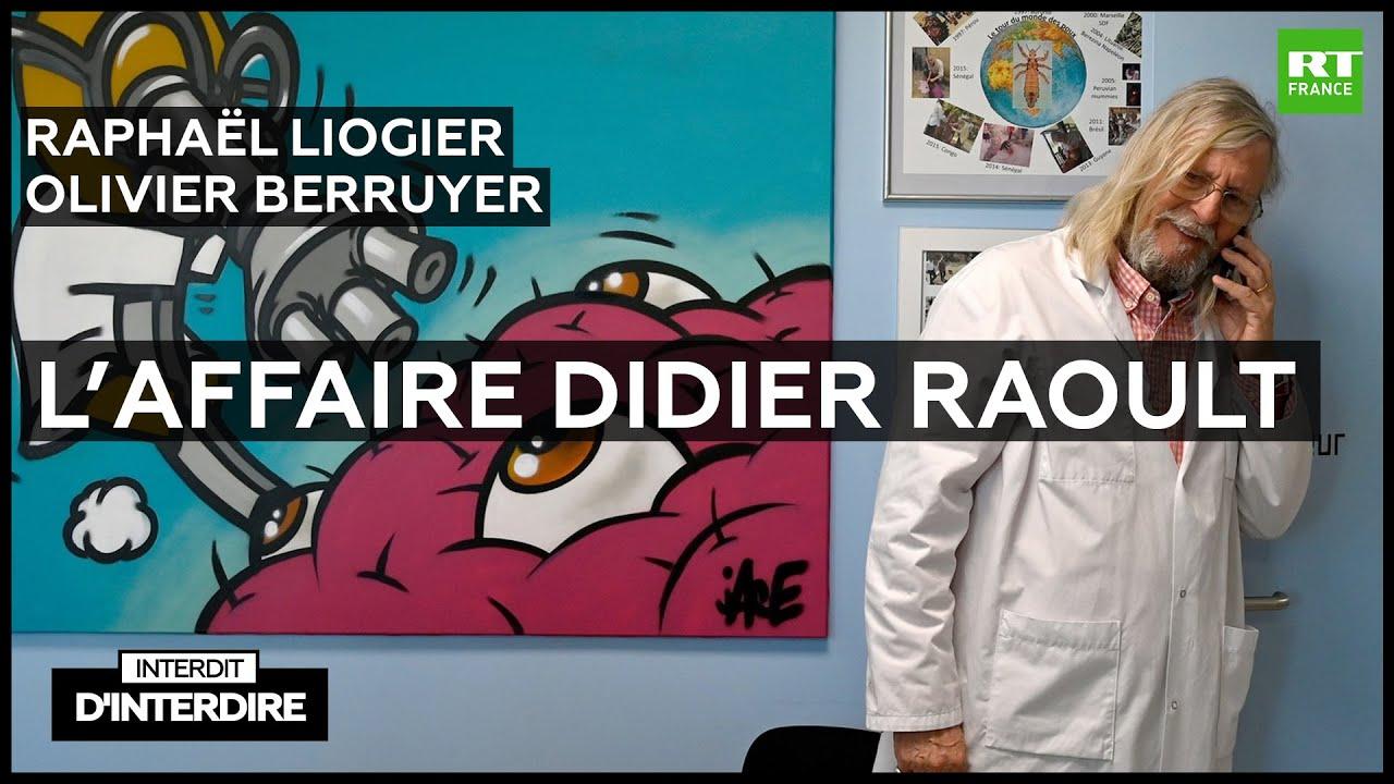 Interdit d'interdire - L'affaire Didier Raoult