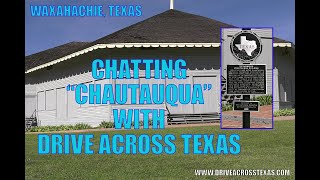 Have you ever visited a Chautauqua?