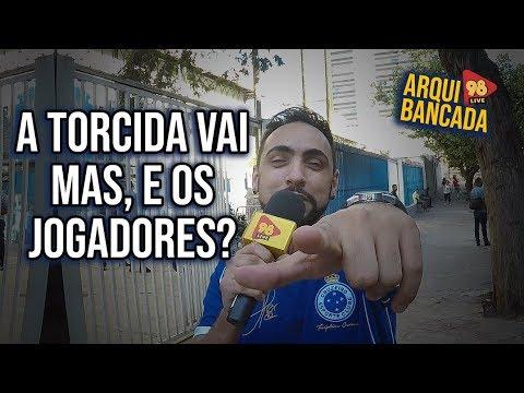 TORCIDA ESTÁ FECHADA COM O CRUZEIRO! #Arquibancada98