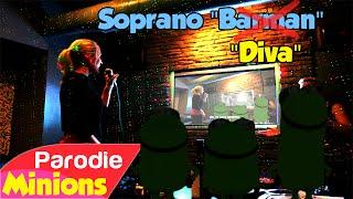"""(Parodie Minions) """"Diva"""" (de Soprano - Barman)"""