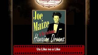 Joe Maize – Ua Like no a Like