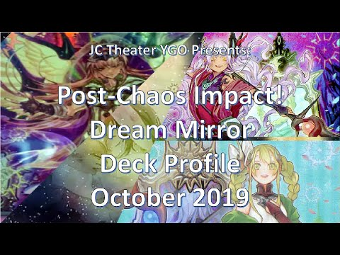 POST CHAOS IMPACT- Dream Mirror Yu-Gi-Oh Deck Profile October 2019