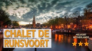 Chalet de Runsvoort hotel review | Hotels in Helvoirt | Netherlands Hotels