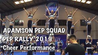 Adamson Pep Squad Pep Rally 2019 (Cheer Performance)