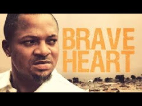 DOWNLOAD: Brave Heart – (Part 1) Latest 2018 Nigerian Nollywood Drama Movie