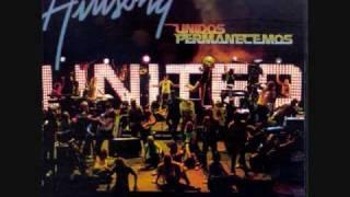 Hillsong United - Unidos Permanecemos - Desde Mi Interior