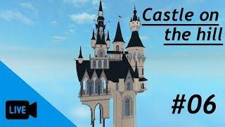 ROBLOX STUDIO LIVESTREAM/castelo na colina #06