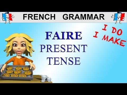 FRENCH VERBS - FAIRE present tense (to make / do)