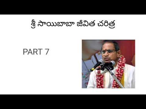 Download 7. Sri Sai Baba Jeevitha Charitra part 7 by Sri Chaganti Koteswara Rao Garu