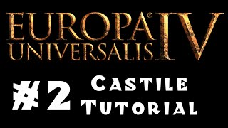 Europa Universalis 4 - Castile - Tutorial for Beginners! #2 - Military Matters