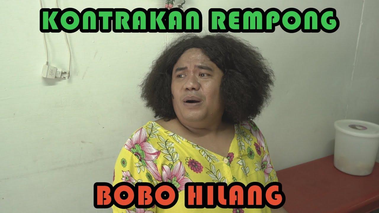 BOBO HILANG || KONTRAKAN REMPONG EPISODE 219