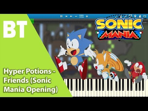Hyper Potions - Friends (Sonic Mania Opening) (Piano Cover) + Sheets