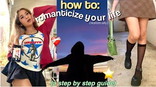 how to romanticize y๐ur life (realistically) ♡ habits to be your best self & enjoy ur own company