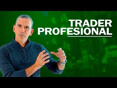 Cómo ser un Trader / Juan Villegas