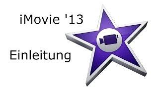 iMovie Einleitung Tutorial deutsch