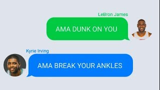 LeBron James Texting Kyrie Irving  (Parody)