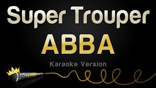 Download ABBA - Super Trouper (Karaoke Version)