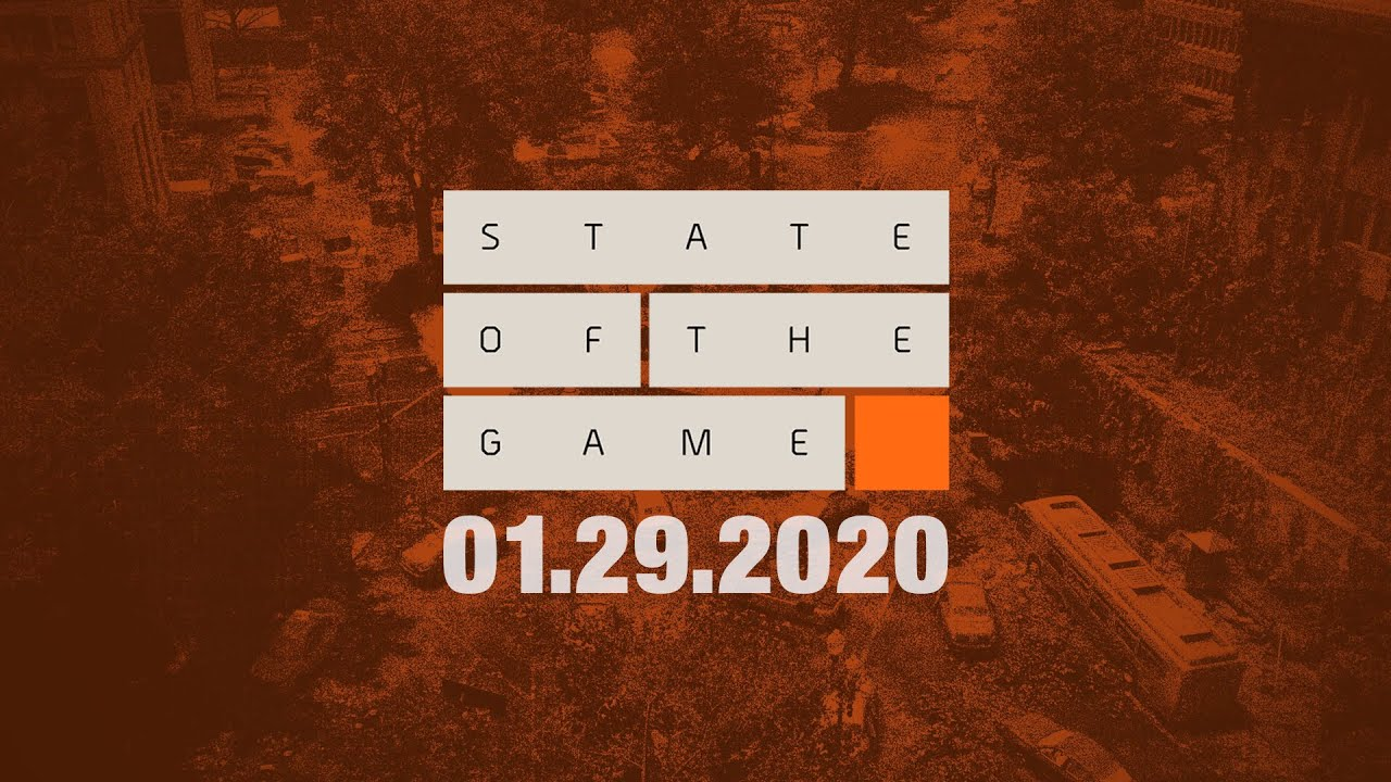 The Division 2: State of the Game #145 - 29 January 2020 | Ubisoft