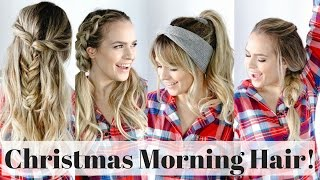 5 Quick Christmas Morning Hairstyles - Hair Tutorial