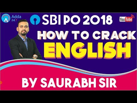 How To Crack English In SBI PO 2018 By Saurabh Dey | Must Watch Sesssion
