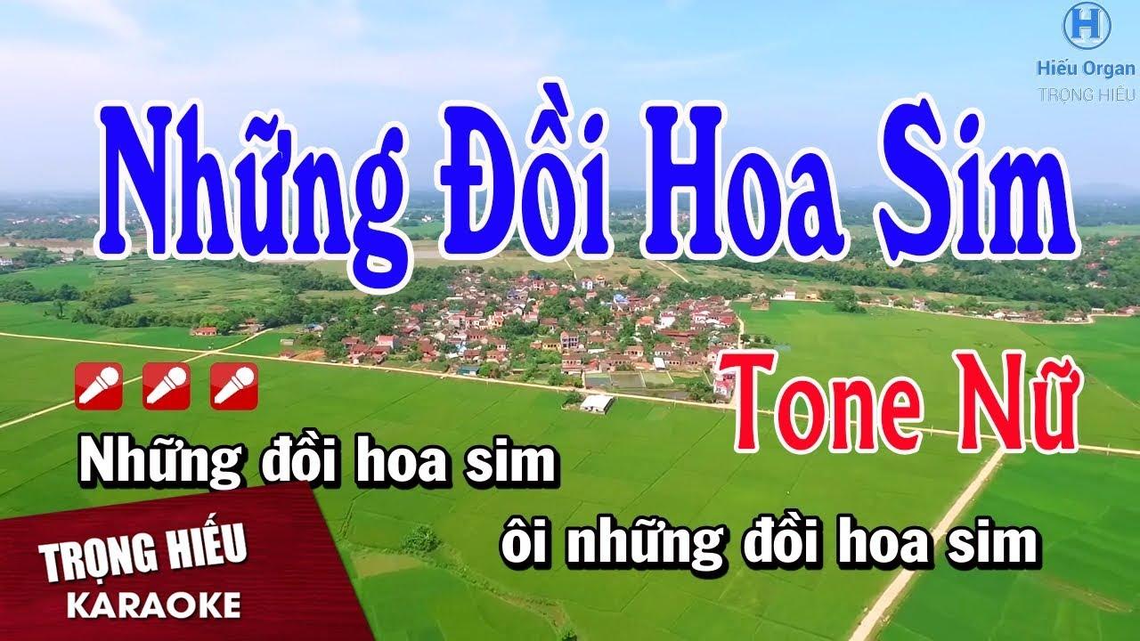 Karaoke Những Đồi Hoa Sim Tone Nữ Nhạc Sống | Trọng Hiếu.