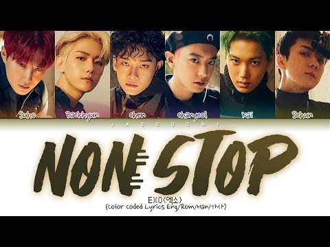 EXO (엑소) - NON STOP (Color Coded Lyrics Eng/Rom/Han/가사)