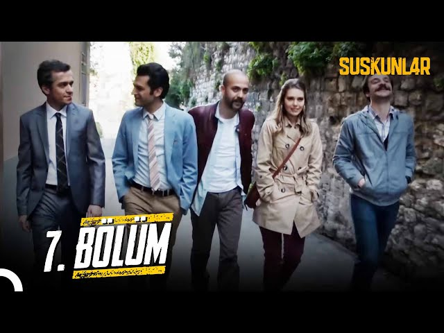 Suskunlar > Episode 7
