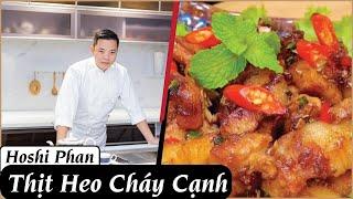 Công Thức Thịt Heo Cháy Cạnh Cực Ngon Và Dễ Làm 😋 - Chef Hoshi Phan