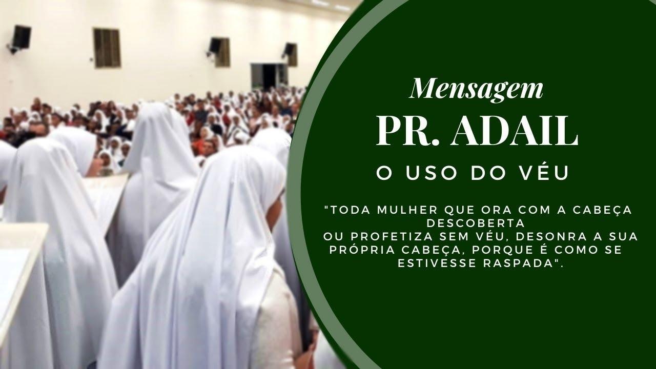 O uso do v�u - Mensagem Pr. Adail