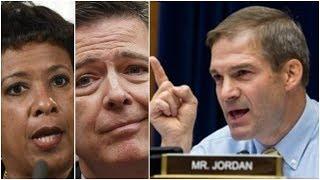 Jim Jordan Calls for Investigation into James Comey, Loretta Lynch Collusion with Clinton Campaign