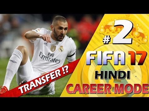 "FIFA 17 (Hindi) Career Mode #2 - ""TRANSFER RUMOURS"" - Real Madrid Career PS4"