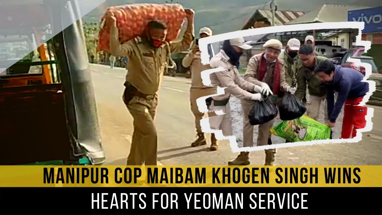 Manipur cop Maibam Khogen Singh wins  hearts for yeoman service