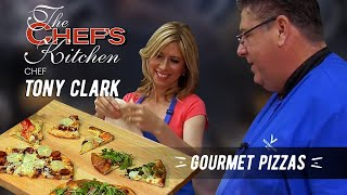 Gourmet Pizzas  Chef Tony Clark