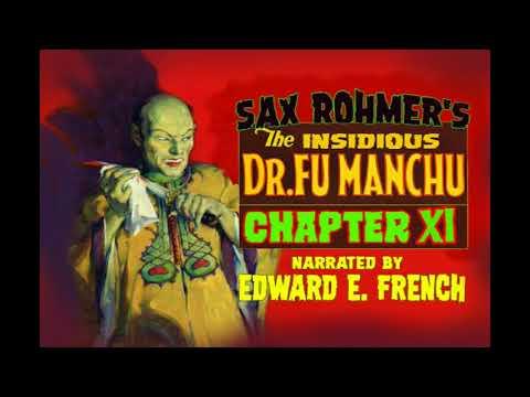 The Insidious Dr  Fu Manchu Chapter XI as told by Edward E. French