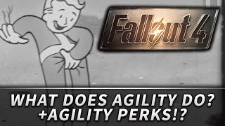Fallout 4 : S.P.E.C.I.A.L. - Agility (Analysis, Breakdown, & Speculation)