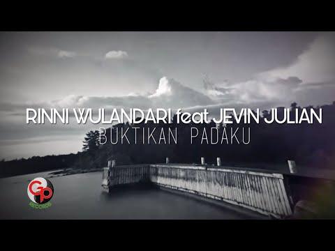 Rinni Wulandari Feat Jevin Julian - Buktikan Padaku (Lyric)