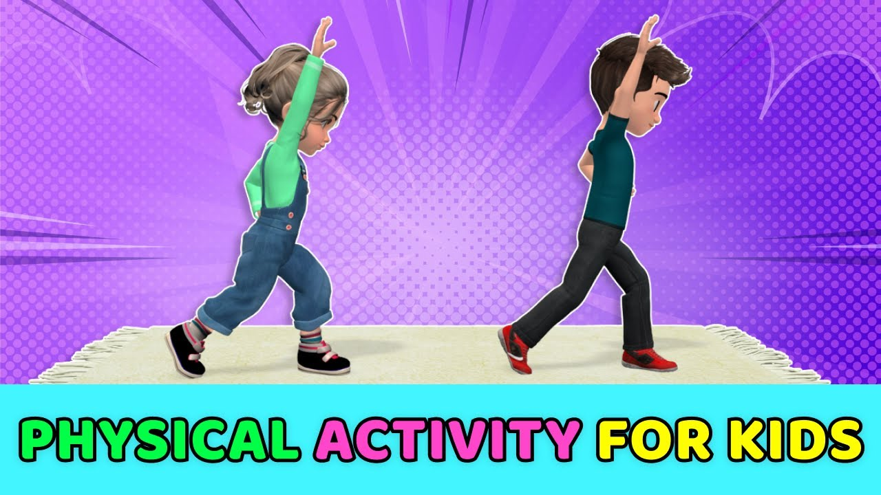 PHYSICAL ACTIVITIES FOR KIDS - 6 BEST HOME EXERCISES