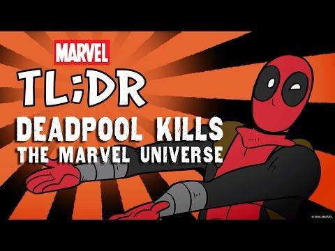 What If Deadpool Kills the Marvel Universe? - Marvel TL;DR