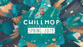 🍃Chillhop Essentials - Spring 2019・chill hiphop & beats to relax