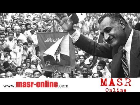 Gamal Abdel Nasser -  Documentary - الاسطورة والزعيم - جمال عبد الناصر