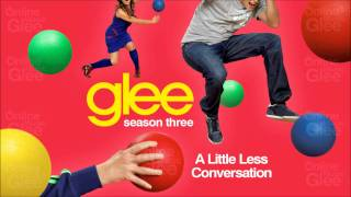 A Little Less Conversation - Glee [HD Full Studio]