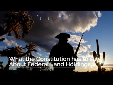 What the Constitution Says About Federal Land Holdings