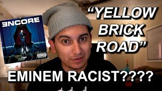 "Was Young Eminem Racist?? ""Yellow Brick Road"" Reaction and Breakdown"