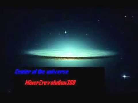 MinerZrevolution360-Center of the universe