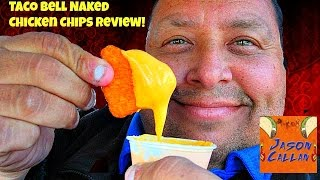Taco Bell's® Naked Chicken Chips Review with Jason Callan!