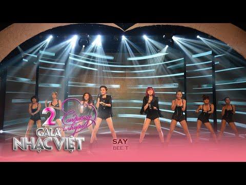 Say - Nhóm Bee.T (Gala Nhạc Việt 2 - Con Đường Tình Yêu)