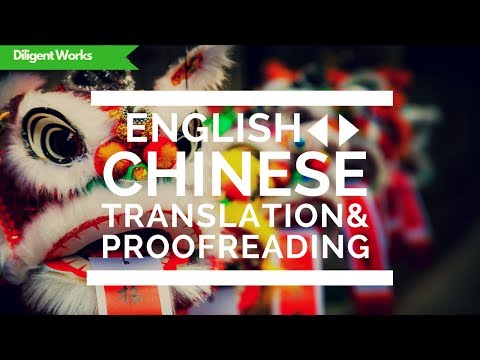 English Chinese Translation Service - Translate And Proofread